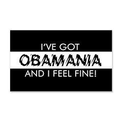 I've Got Obamania! 22x14 Wall Peel
