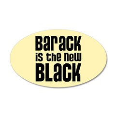 Barack the New Black 38.5 x 24.5 Oval Wall Peel
