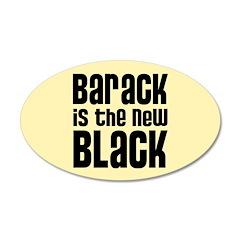 Barack the New Black 22x14 Oval Wall Peel