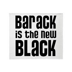 Barack the New Black Throw Blanket