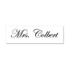 Mrs. Colbert Car Magnet 10 x 3