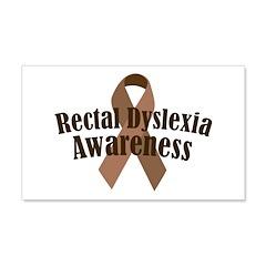 Rectal Dyslexia Awareness 22x14 Wall Peel