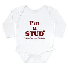 I'm a STUD* Long Sleeve Infant Bodysuit