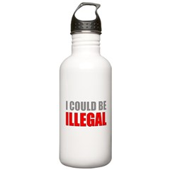 I Could Be Illegal Stainless Water Bottle 1.0L