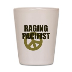 Raging Pacifist Shot Glass