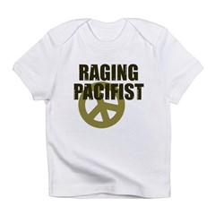 Raging Pacifist Infant T-Shirt