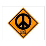 Peace Ahead Small Poster