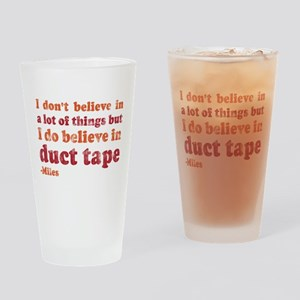 Miles Duct Tape Quote Pint Glass