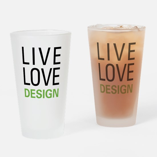 Live Love Design Drinking Glass