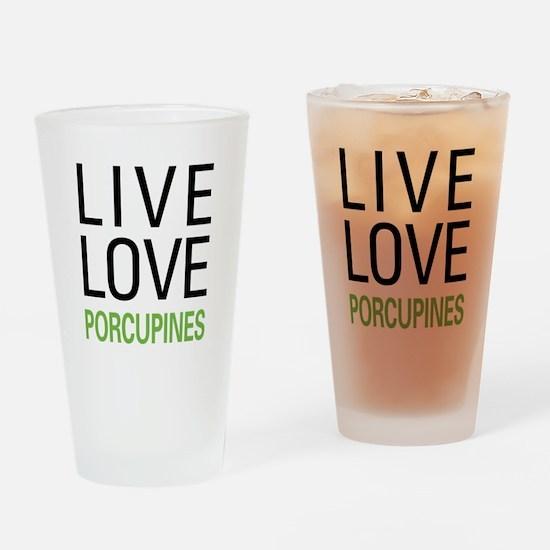 Live Love Porcupines Pint Glass