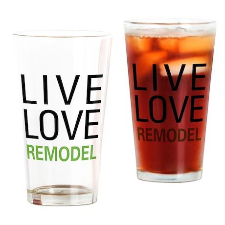 Live Love Remodel Pint Glass