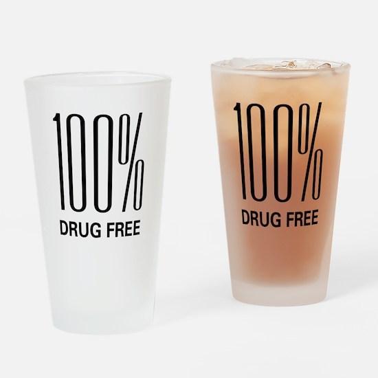 100 Percent Drug Free Pint Glass