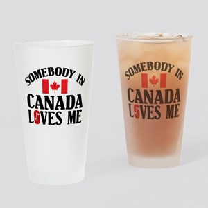 Somebody In Canada Pint Glass
