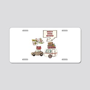 Next Dog Show Aluminum License Plate