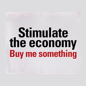 Stimulate The Economy Throw Blanket