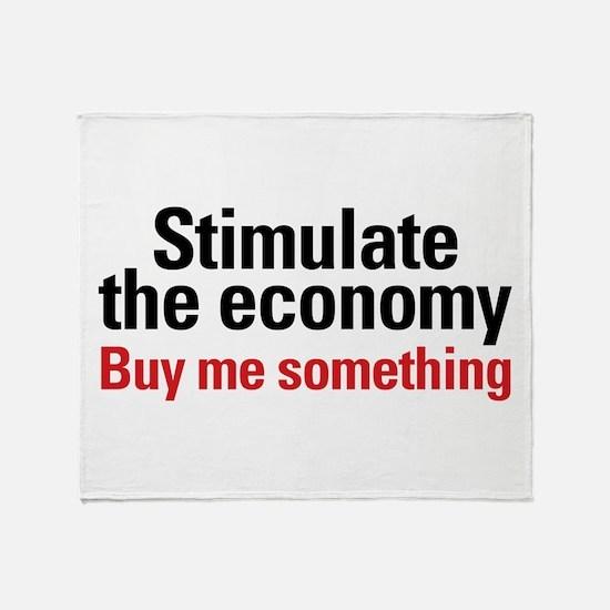Stimulate The Economy Throw Blanket