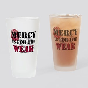 Mercy is for weak vball Drinking Glass
