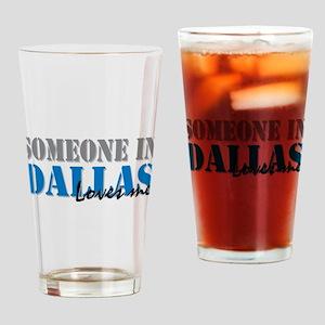 Someone in Dallas Pint Glass