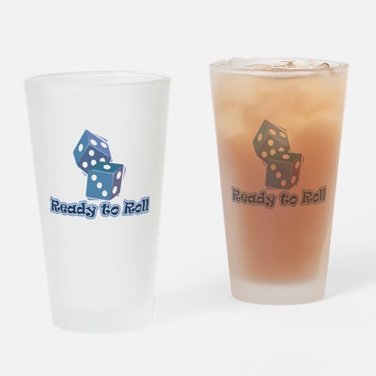 Ready to Roll Pint Glass