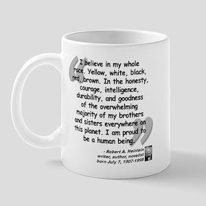 Heinlein Believe Quote Mug