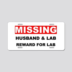 Missing Husband Lab Aluminum License Plate