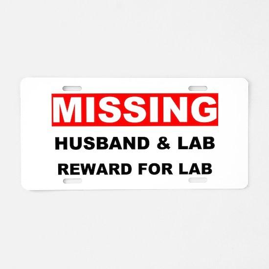 Missing Husband Lab Aluminum License Plate