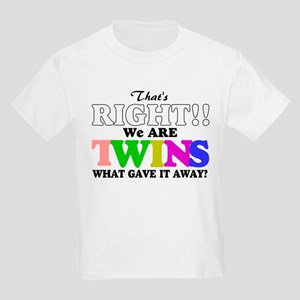 That's Right!! We are twins2 Kids Light T-Shirt