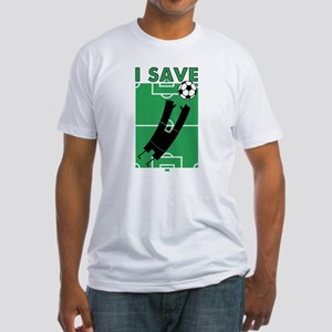 Soccer I Save Fitted T-Shirt