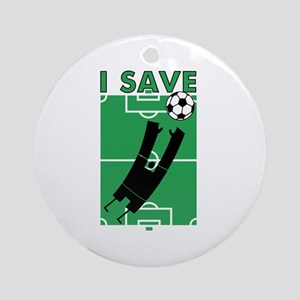 Soccer I Save Ornament (Round)
