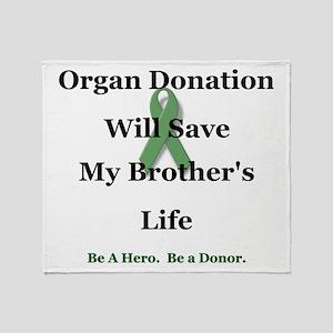 Brother Organ Donation Throw Blanket