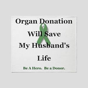 Husband Organ Donation Throw Blanket