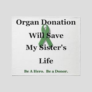 Sister Organ Donation Throw Blanket