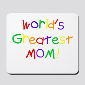 World's Greatest Mom Mousepad