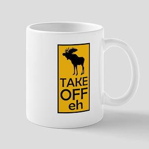 Take Off eh Mug