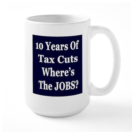 Where's the Jobs?? Large Mug