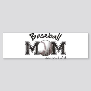Baseball Mom...and proud of it Bumper Sticker