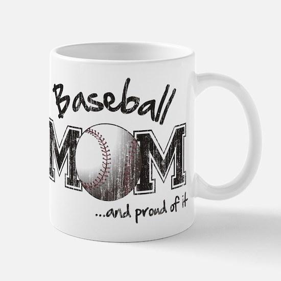 Baseball Mom...and proud of it Mugs