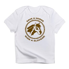 Ride A Slovene Infant T-Shirt