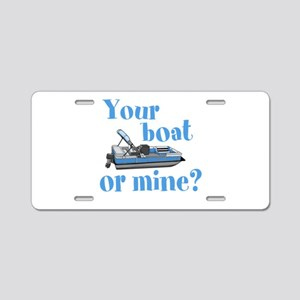 Your Boat or Mine? Aluminum License Plate