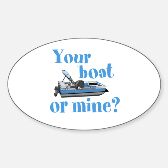 Your Boat or Mine? Decal
