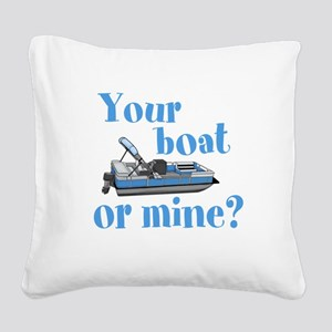 Your Boat or Mine? Square Canvas Pillow