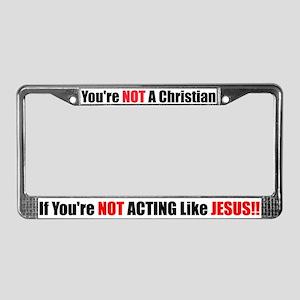 Act like Jesus - License Plate Frame