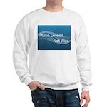 Make Levees, Not War Sweatshirt