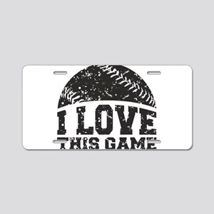 I Love This Game Aluminum License Plate
