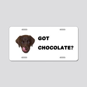 Got Chocolate Labrador? Aluminum License Plate