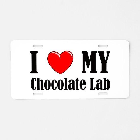 I Love My Chocolate Lab Aluminum License Plate