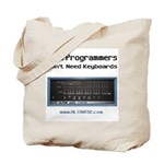 Real Programmers Don't Need K Tote Bag