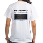 Real Programmers Don't Need K White T-Shirt