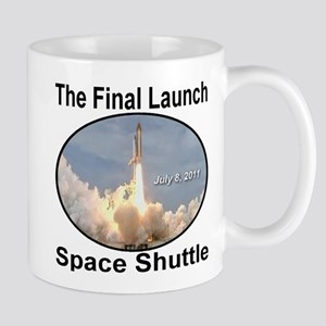 The Final Launch Space Shuttle July 8, 2011 Mug