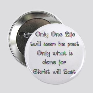 """Only One Life 2.25"""" Button"""